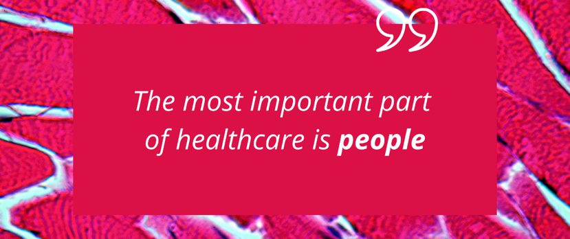 The most important part of healthcare is people (2)